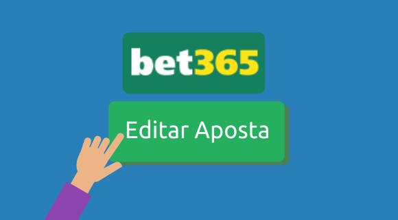 Como editar apostas na Bet365