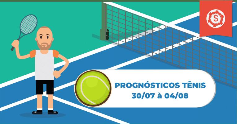 Prognósticos Tênis - 30/07 à 04/08