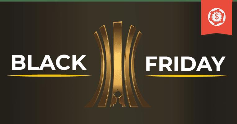 Black Friday e Final da Libertadores • Melhores oportunidades para você apostar