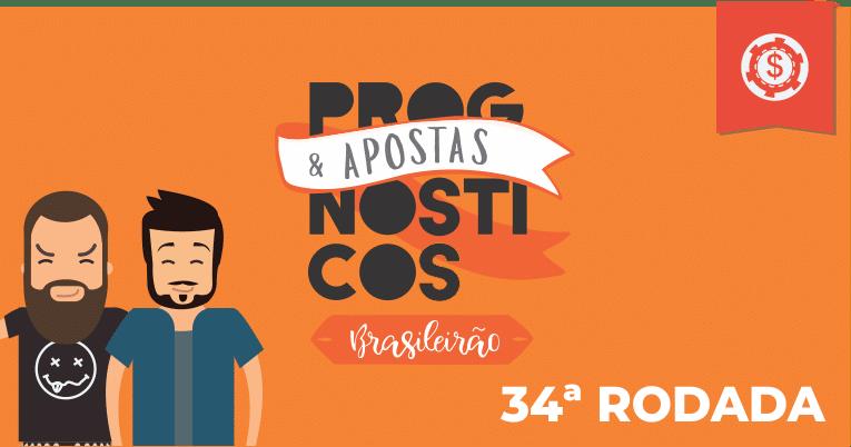 prognosticos-brasileirao-34-rodada