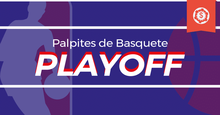 Palpites de Basquete • Playoffs NBA