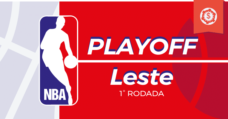 Playoffs NBA - 1° Rodada - Leste