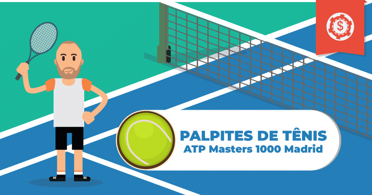 Palpites de Tênis • ATP Masters 1000 Madrid • 2019