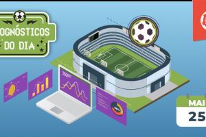 palpites-futebol-hoje-prognosticos-25-maio-2019