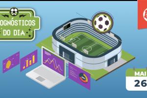 palpites-futebol-hoje-prognosticos-26-maio-2019