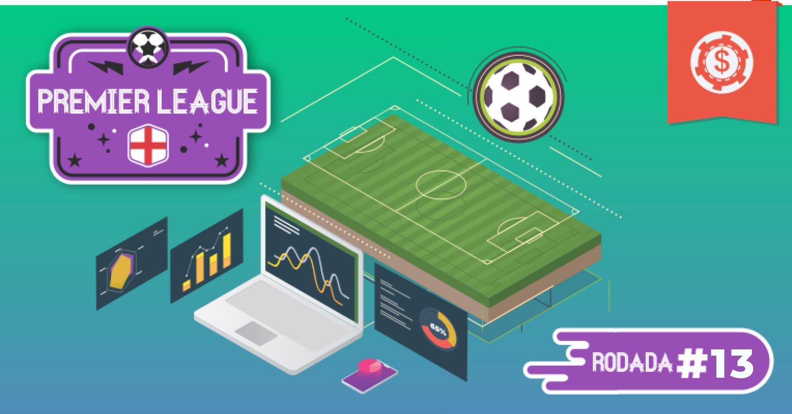 prognosticos-premier-league-campeonato-ingles-apostas-rodada-13