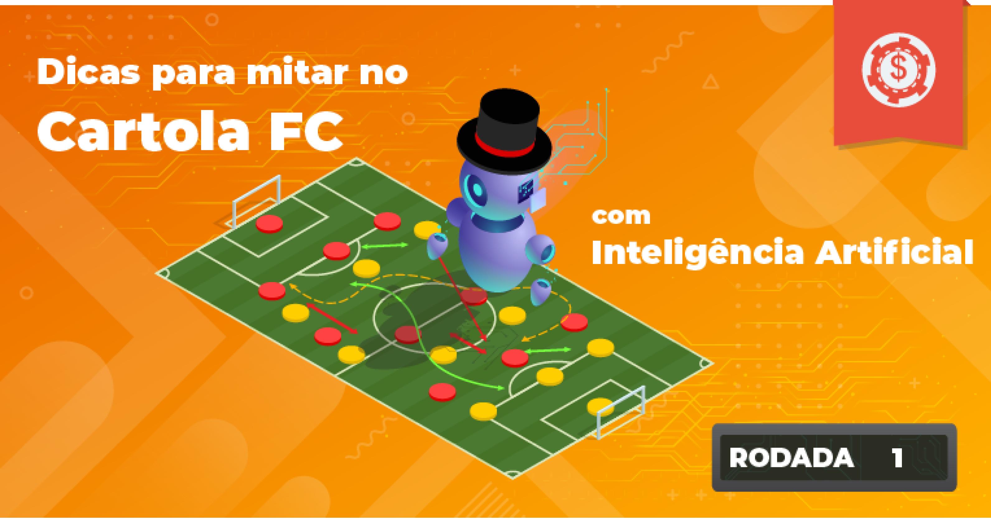 Dicas para mitar na rodada 1 do Cartola FC com Inteligência Artificial